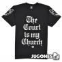 Camiseta K!X The Court is my Church
